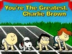 You're the Greatest, Charlie Brown tv show photo