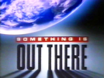 Something is Out There tv show photo