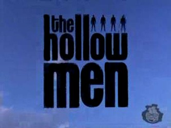The Hollow Men tv show photo