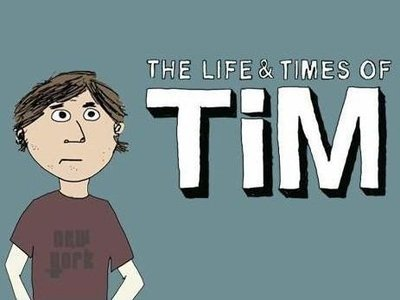 The Life and Times of Tim tv show photo