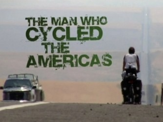 The Man Who Cycled The Americas (UK) tv show photo