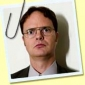 Dwight Schrute played by Rainn Wilson
