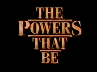 The Powers That Be Online Show Wiki - ShareTV