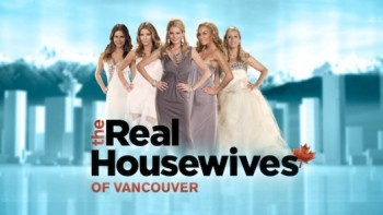 The Real Housewives of Vancouver (CA) tv show photo