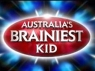 Australia's Brainiest Kid (AU) TV Show