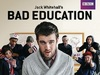 Bad Education (UK) tv show