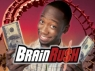 Brain Rush tv show