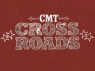 CMT Crossroads TV Show