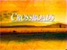 Crossroads TV Show