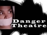 Danger Theatre TV Show