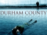 Durham County (CA) TV Show