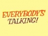 Everybody's Talking! TV Show