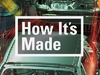 How It's Made (CA) TV Show