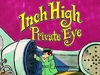 Inch High, Private Eye TV Show