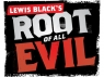 Lewis Black's Root of All Evil TV Show
