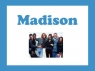 Madison (CA) TV Show