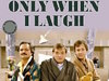 Only When I Laugh (UK) TV Show