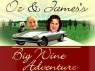 Oz & James Big Wine Adventure (UK) TV Show