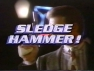 Sledge Hammer! TV Show