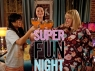 Super Fun Night TV Show