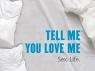 tell_me_you_love_me