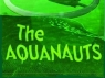 The Aquanauts TV Show