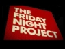 The Friday Night Project (UK) TV Show