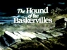 The Hound of the Baskervilles (UK) TV Show