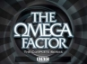 The Omega Factor (UK) TV Show