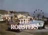 The Rousters TV Show