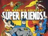 The World's Greatest SuperFriends TV Show