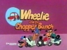 Wheelie and the Chopper Bunch TV Show